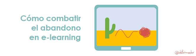 Cómo combatir el abandono en e-learning